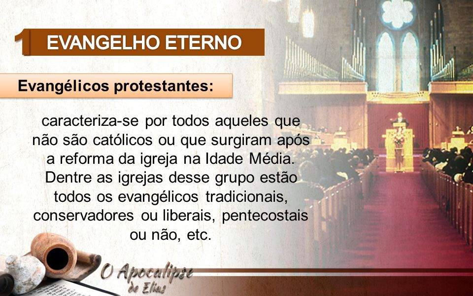 Evangélicos protestantes:
