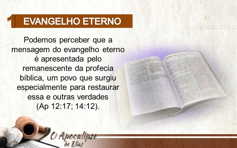 1 Evangelho eterno.