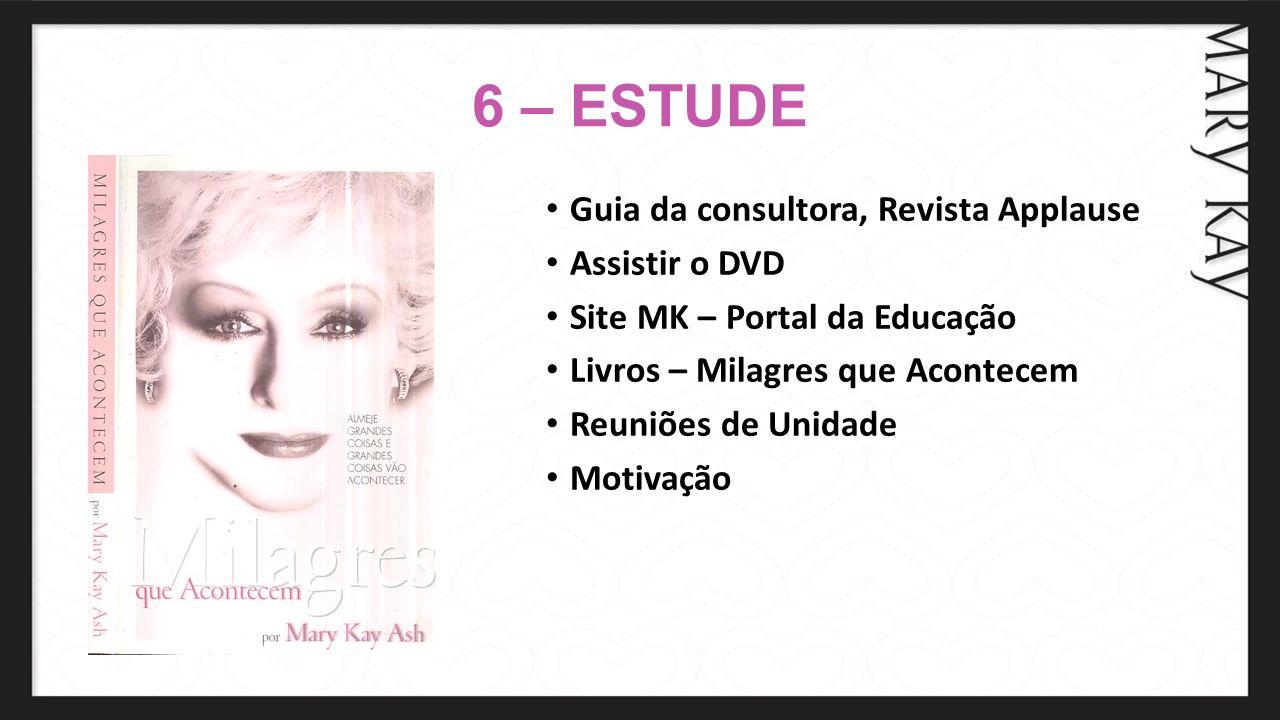 6 – ESTUDE Guia da consultora, Revista Applause Assistir o DVD