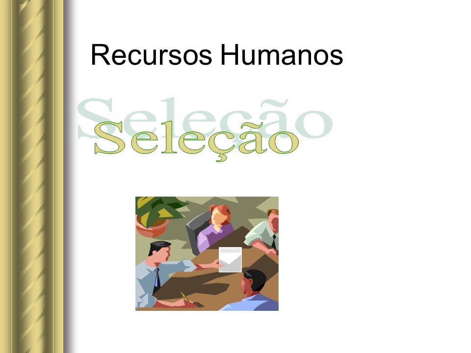 222f7a6476 Recursos Humanos Seleção. - ppt video online carregar
