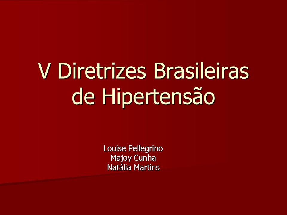 V Diretrizes Brasileiras de Hipertensão