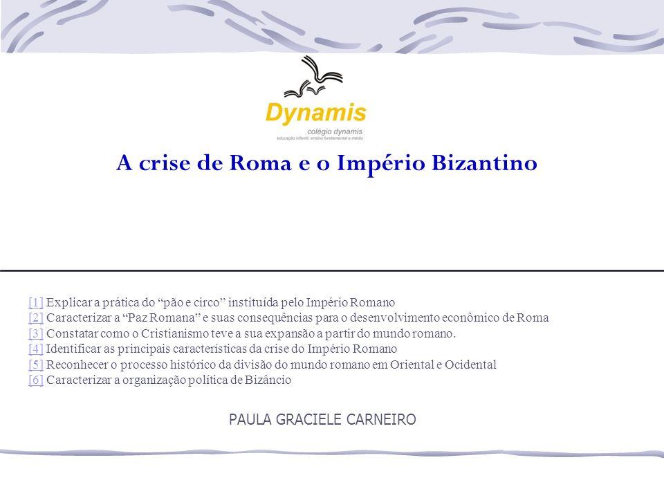 A crise de Roma e o Império Bizantino