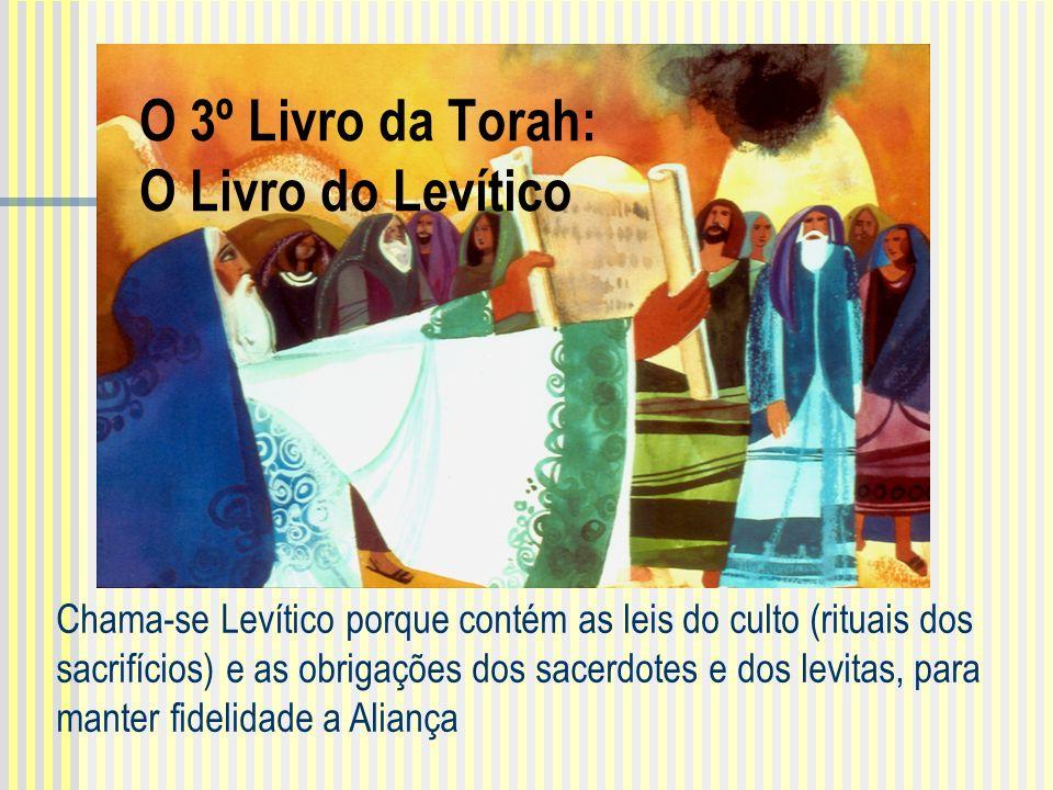 O 3º Livro da Torah: O Livro do Levítico