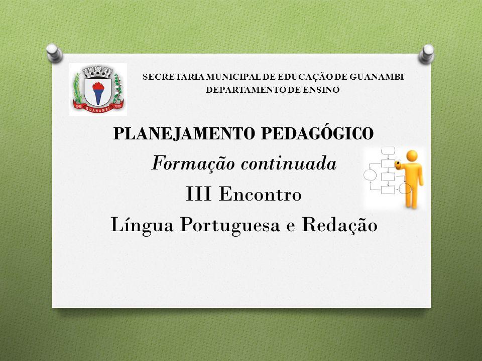 Formação continuada III Encontro Língua Portuguesa e Redação