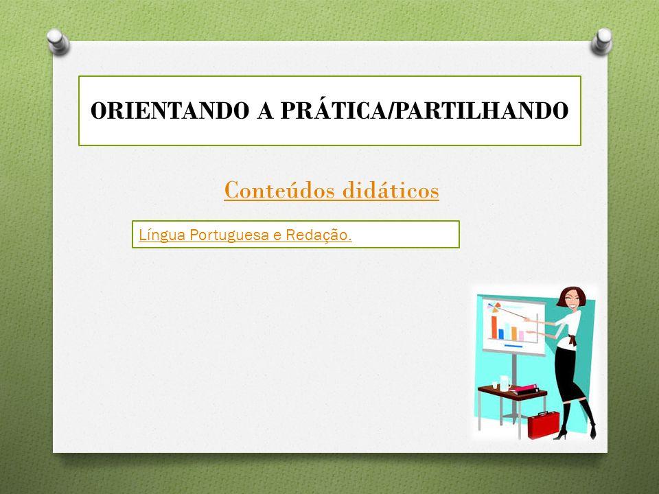 ORIENTANDO A PRÁTICA/PARTILHANDO