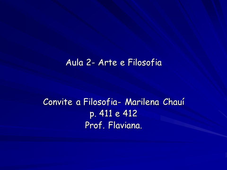 Convite A Filosofia Marilena Chauí P 411 E 412 Prof Flaviana