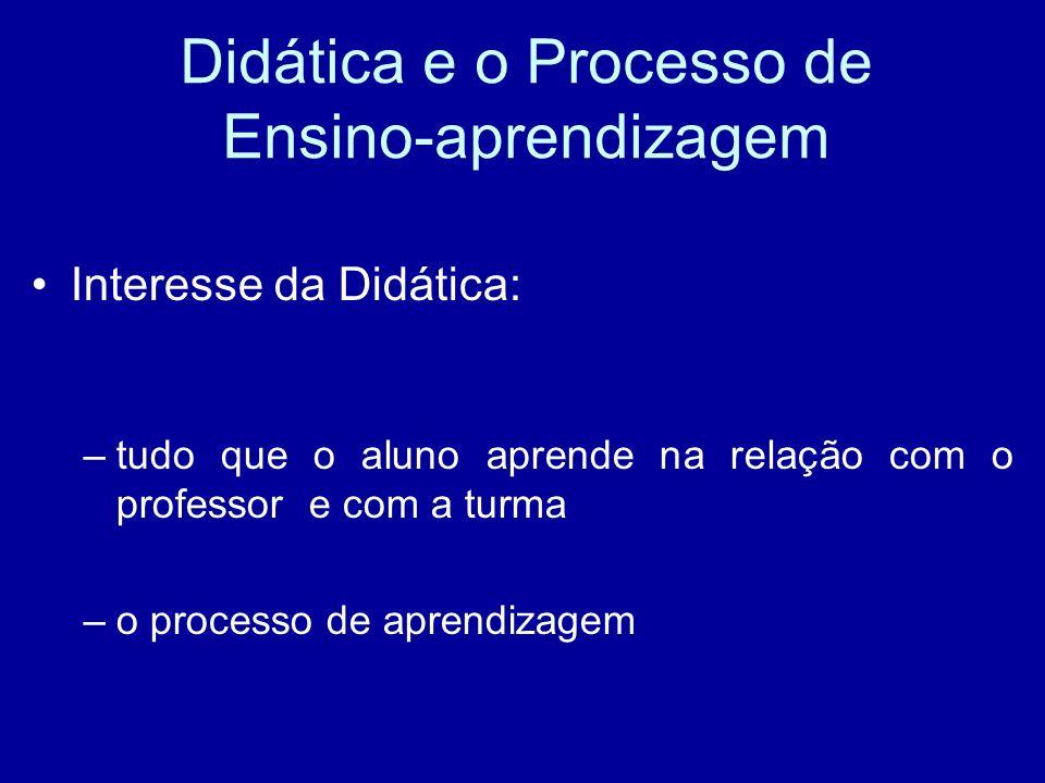 Didática e o Processo de Ensino-aprendizagem