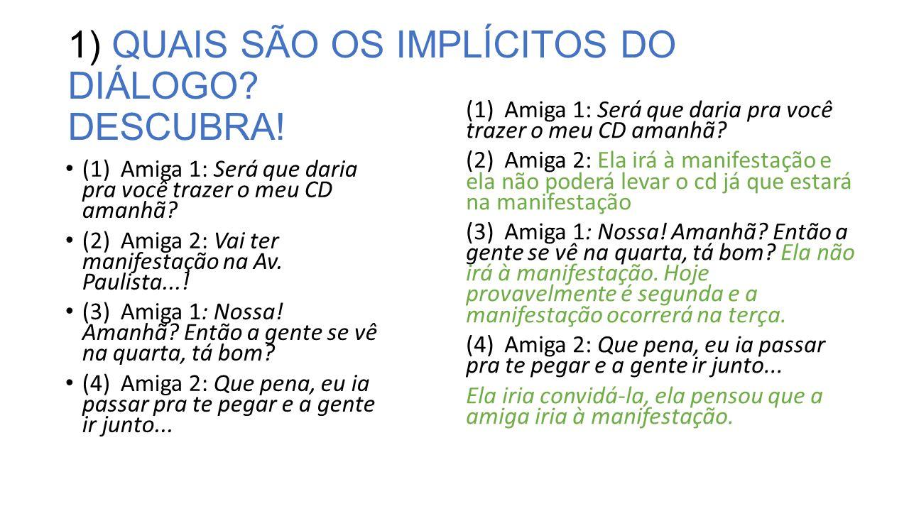 1) QUAIS SÃO OS IMPLÍCITOS DO DIÁLOGO DESCUBRA!