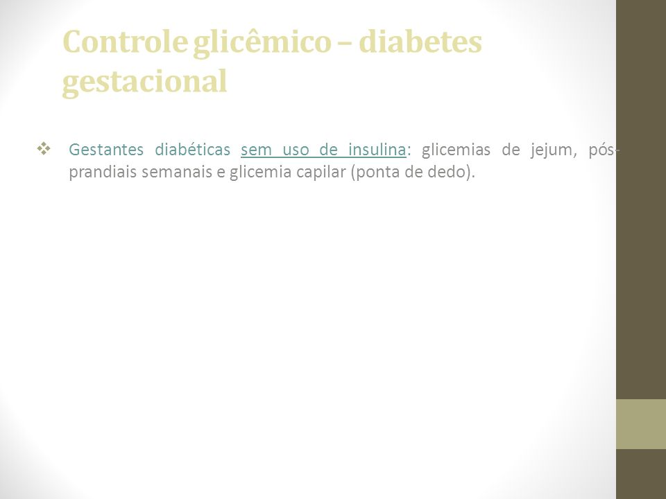 Controle glicêmico – diabetes gestacional