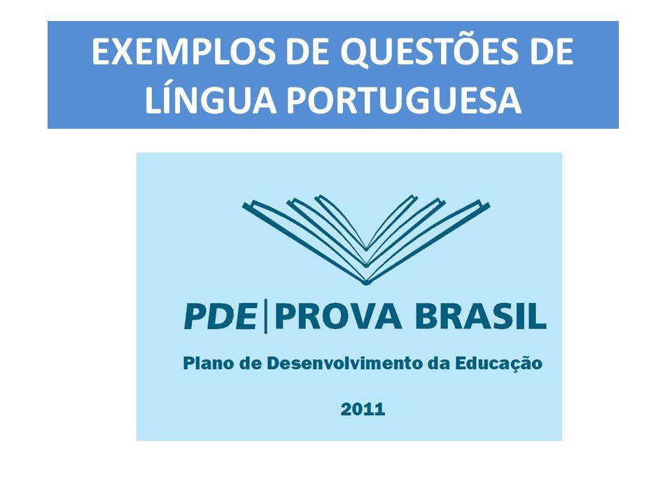 EXEMPLOS DE QUESTÕES DE LÍNGUA PORTUGUESA