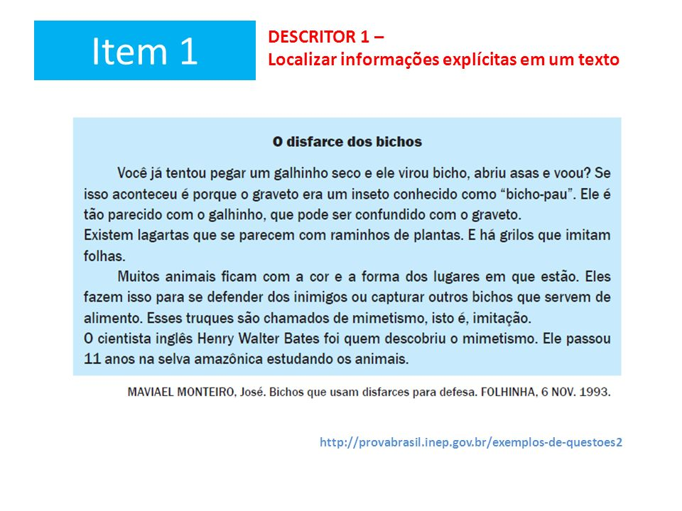 Item 1 DESCRITOR 1 – Localizar informações explícitas em um texto