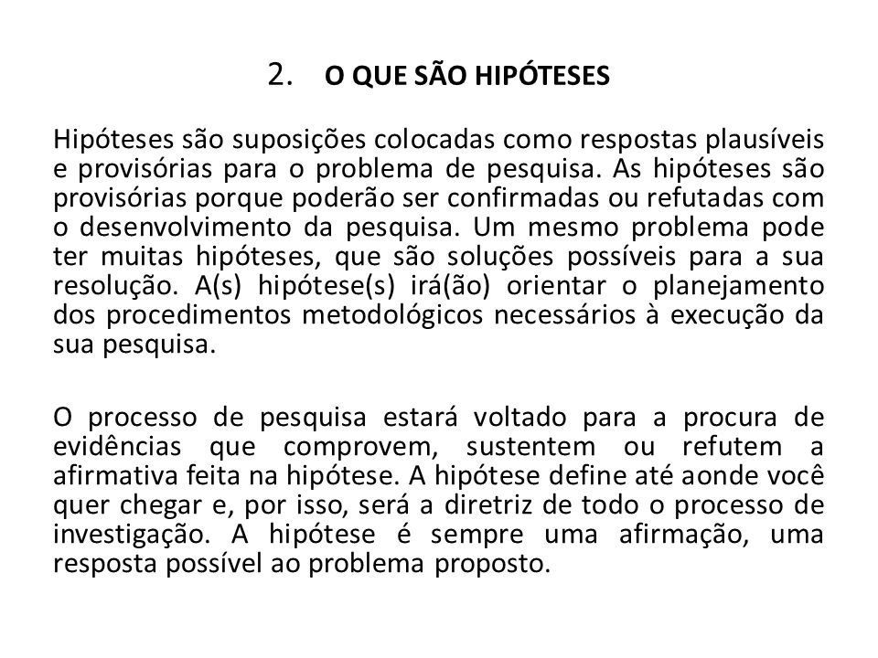 2. O QUE SÃO HIPÓTESES