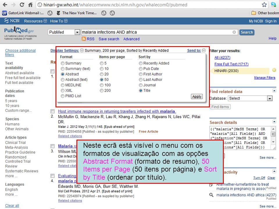 Neste ecrã está visível o menu com os formatos de visualização com as opções Abstract Format (formato de resumo), 50 Items per Page (50 itens por página) e Sort by Title (ordenar por título).