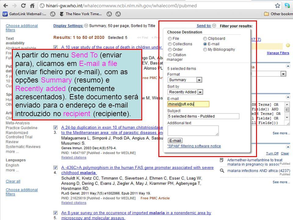 A partir do menu Send To (enviar para), clicamos em E-mail a file (enviar ficheiro por e-mail), com as opções Summary (resumo) e Recently added (recentemente acrescentados).
