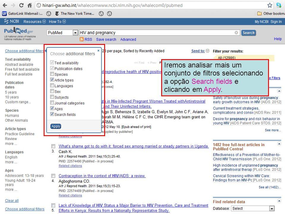 Iremos analisar mais um conjunto de filtros selecionando a opção Search fields e clicando em Apply.