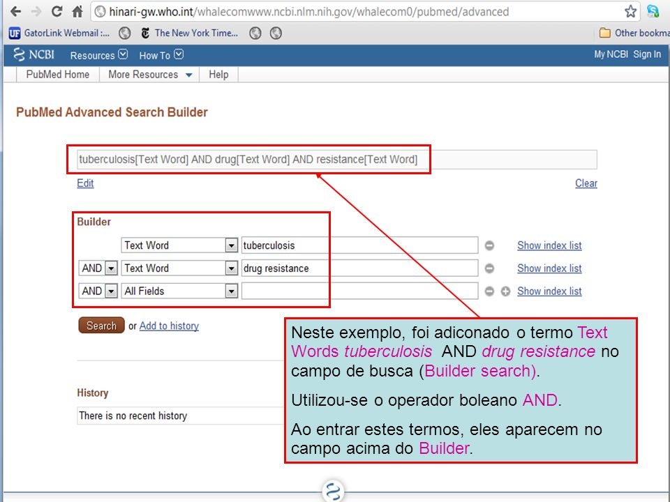 Neste exemplo, foi adiconado o termo Text Words tuberculosis AND drug resistance no campo de busca (Builder search).