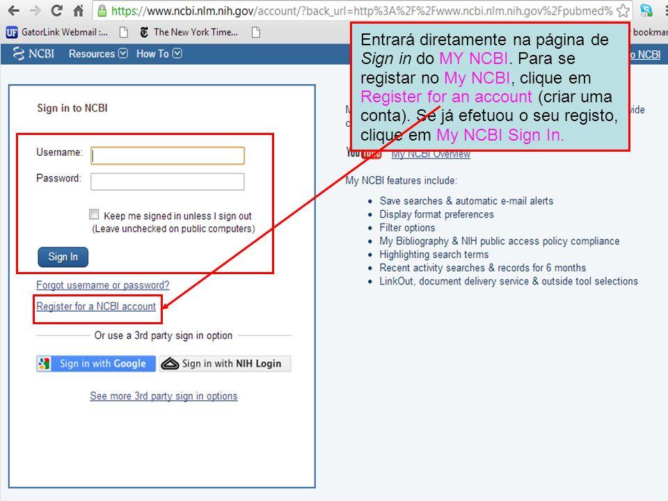 Entrará diretamente na página de Sign in do MY NCBI