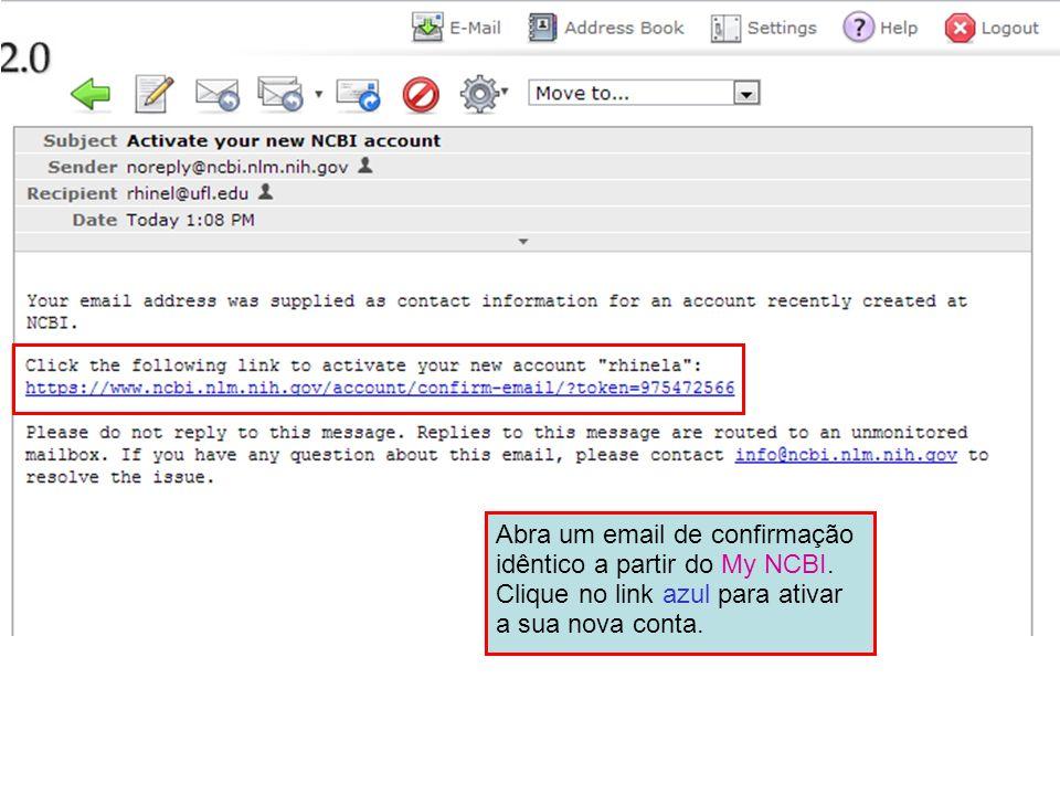 Abra um email de confirmação idêntico a partir do My NCBI