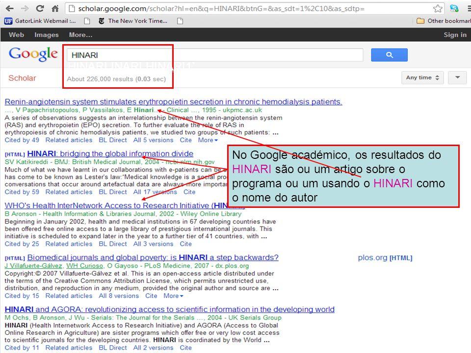 HINARI INARI HINARI1` No Google académico, os resultados do HINARI são ou um artigo sobre o programa ou um usando o HINARI como o nome do autor.