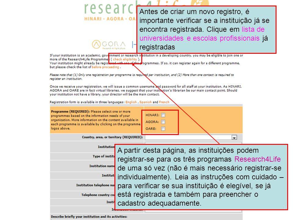 Antes de criar um novo registro, é importante verificar se a instituição já se encontra registrada. Clique em lista de universidades e escolas profissionais já registradas