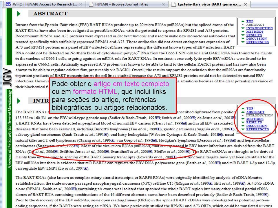 Pode obter o artigo em texto completo ou em formato HTML, que inclui links para seções do artigo, referências bibliográficas ou artigos relacionados.
