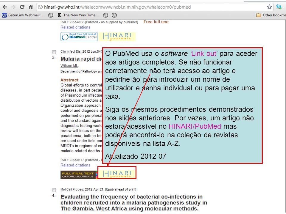 O PubMed usa o software 'Link out' para aceder aos artigos completos