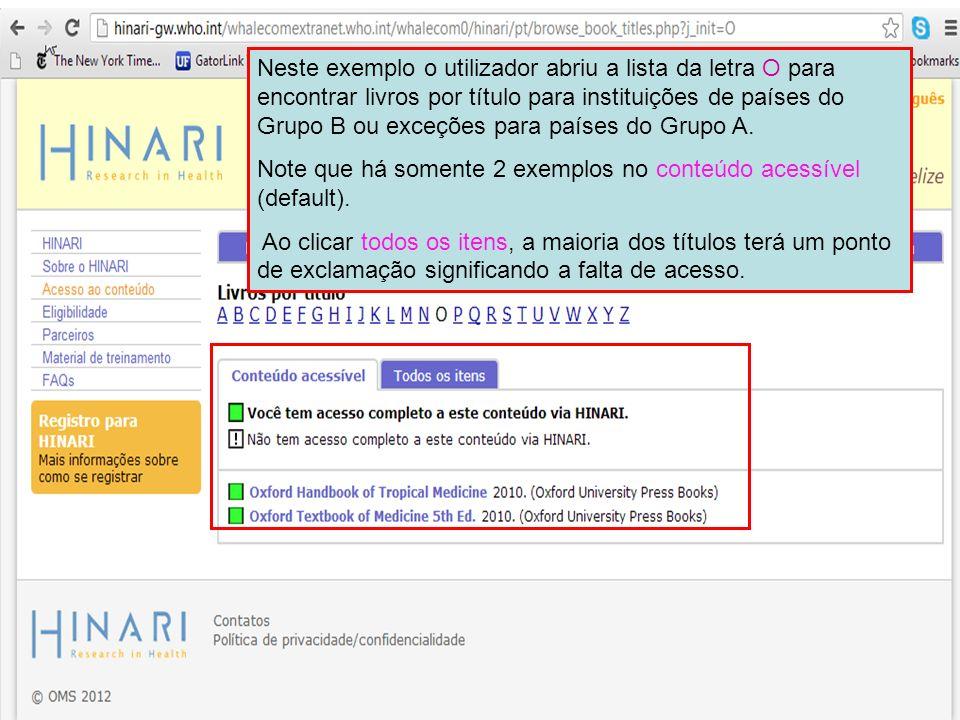 Neste exemplo o utilizador abriu a lista da letra O para encontrar livros por título para instituições de países do Grupo B ou exceções para países do Grupo A.