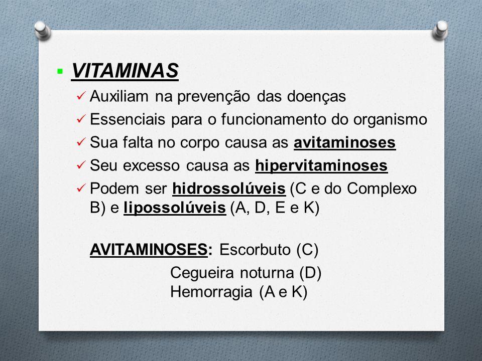 VITAMINAS Auxiliam na prevenção das doenças