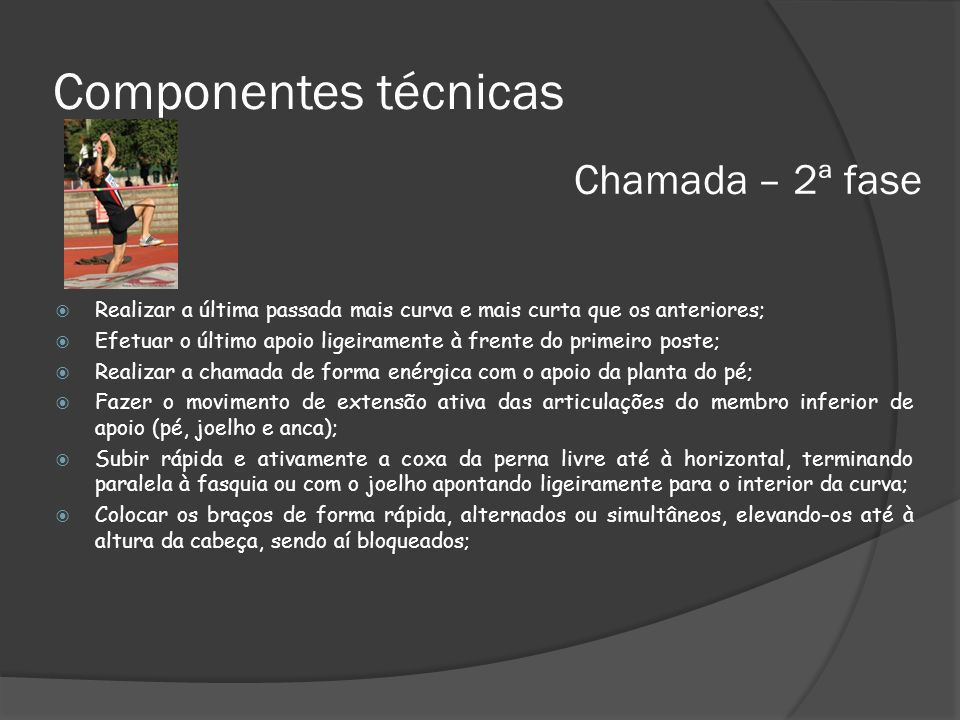 Componentes técnicas Chamada – 2ª fase