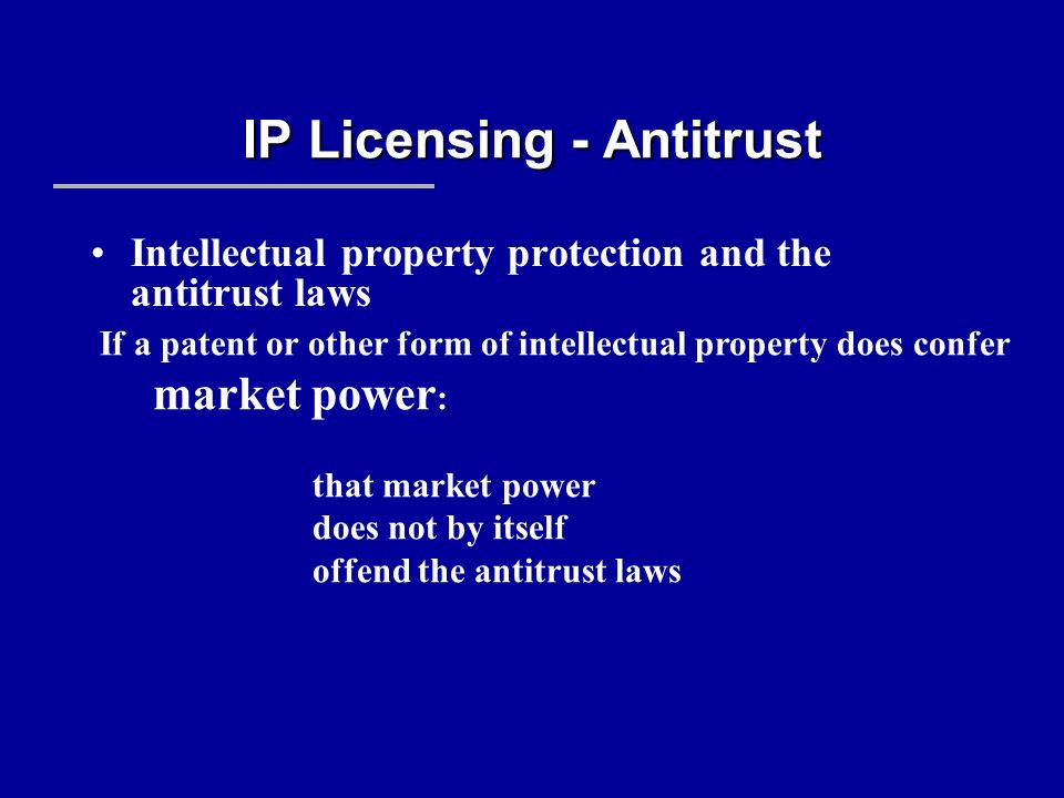 IP Licensing - Antitrust