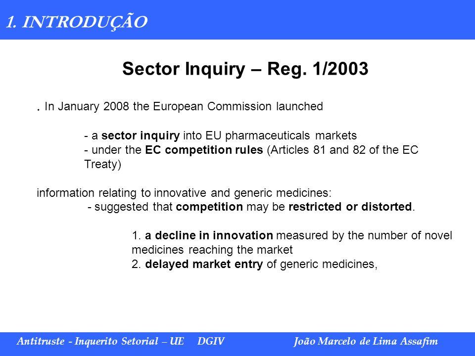 Sector Inquiry – Reg. 1/2003 1. INTRODUÇÃO