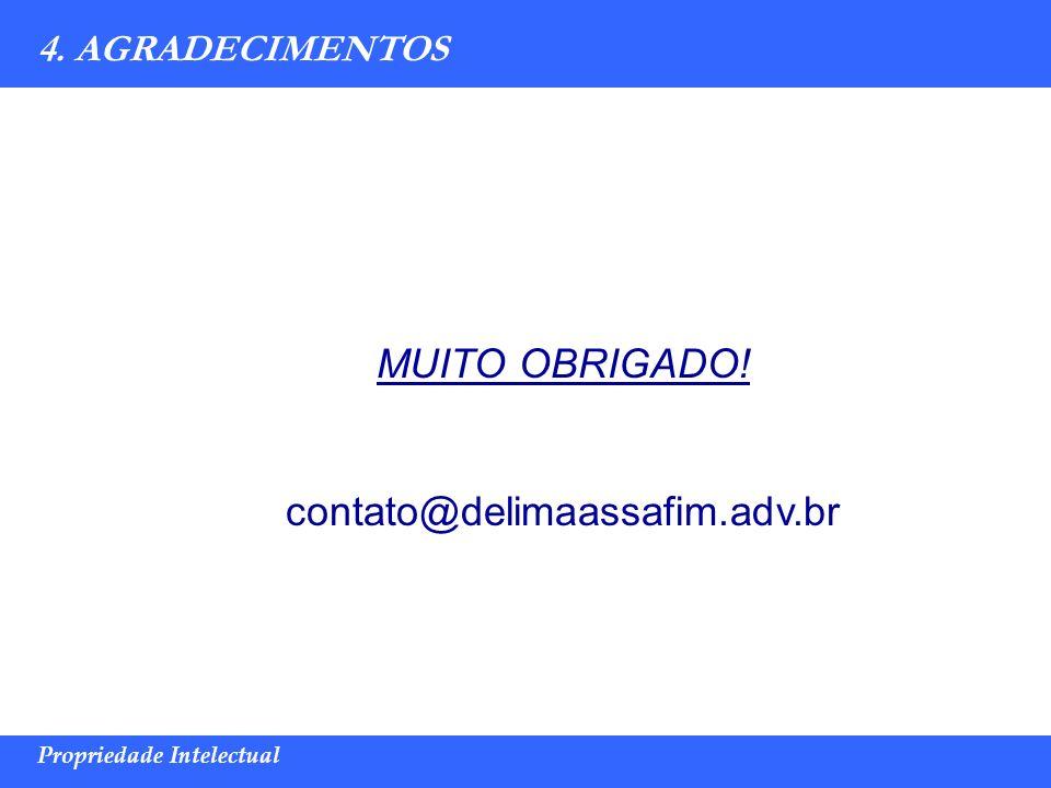 MUITO OBRIGADO! contato@delimaassafim.adv.br 4. AGRADECIMENTOS