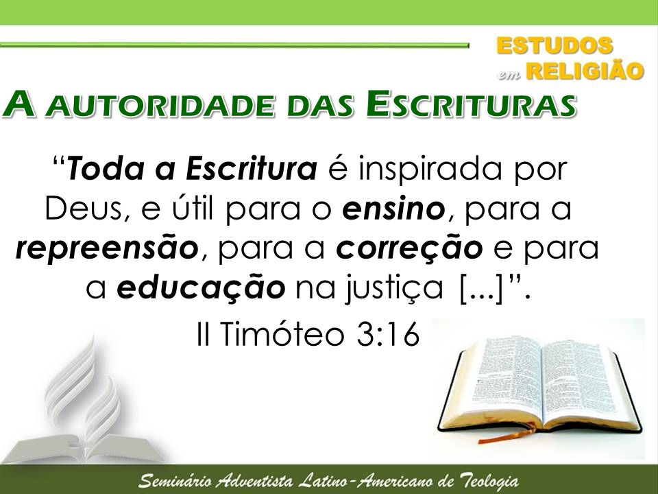 A autoridade das Escrituras