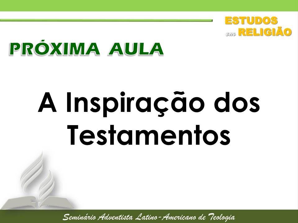 A Inspiração dos Testamentos