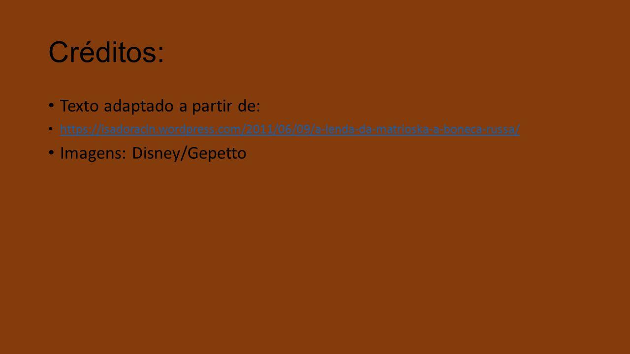 Créditos: Texto adaptado a partir de: Imagens: Disney/Gepetto