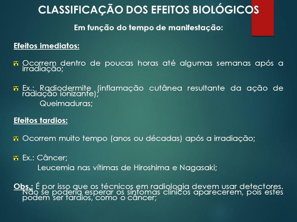 CLASSIFICAÇÃO DOS EFEITOS BIOLÓGICOS