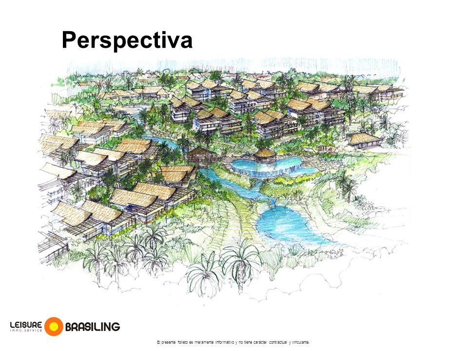 Perspectiva El presente folleto es meramente informativo y no tiene carácter contractual y vinculante.