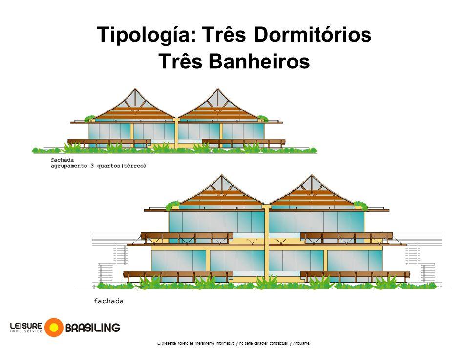 Tipología: Três Dormitórios Três Banheiros