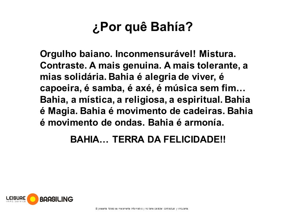 BAHIA… TERRA DA FELICIDADE!!