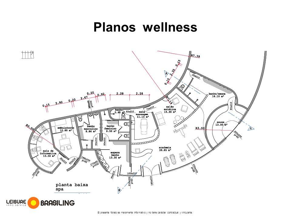 Planos wellness El presente folleto es meramente informativo y no tiene carácter contractual y vinculante.