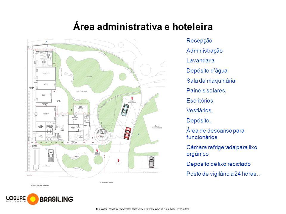 Área administrativa e hoteleira