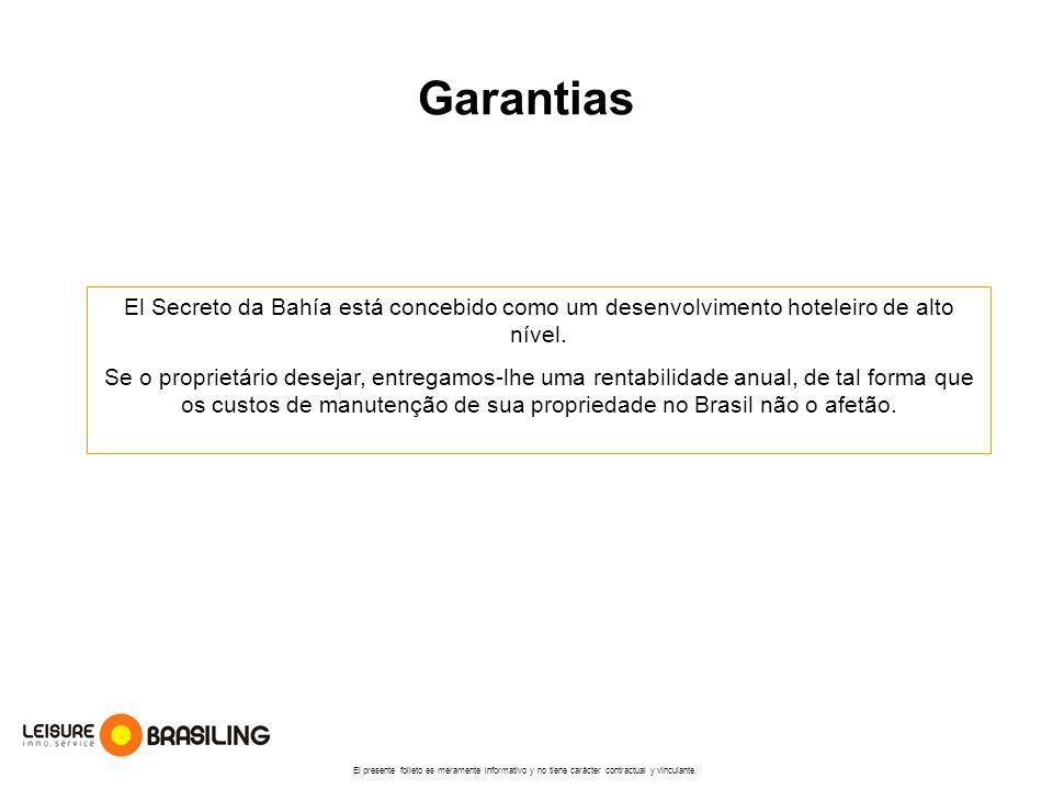 Garantias El Secreto da Bahía está concebido como um desenvolvimento hoteleiro de alto nível.