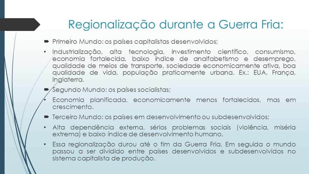 Regionalização durante a Guerra Fria: