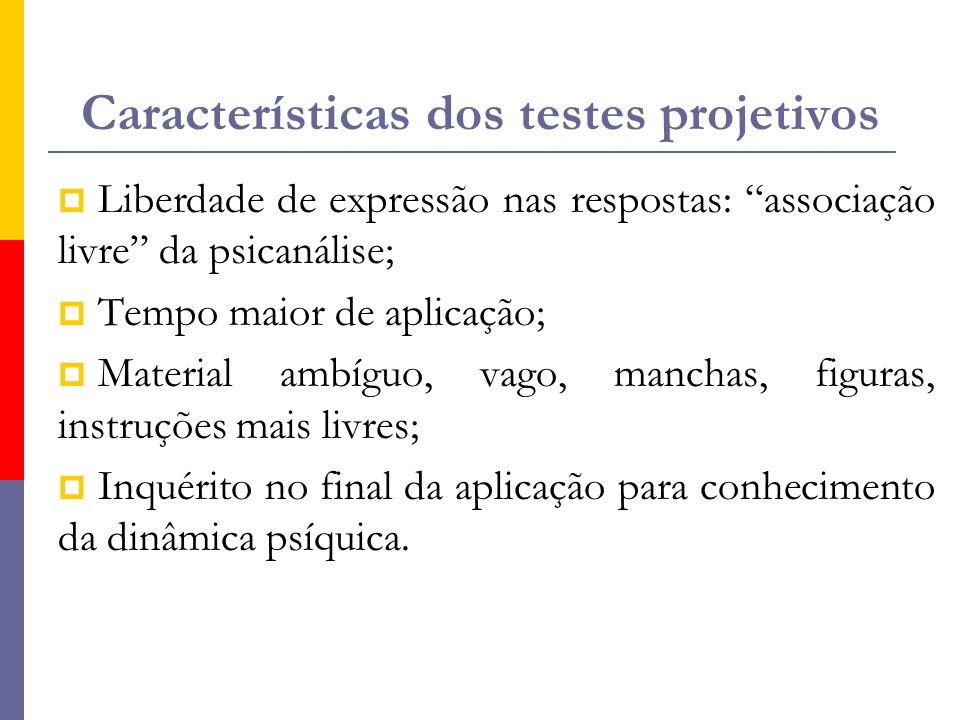 Características dos testes projetivos