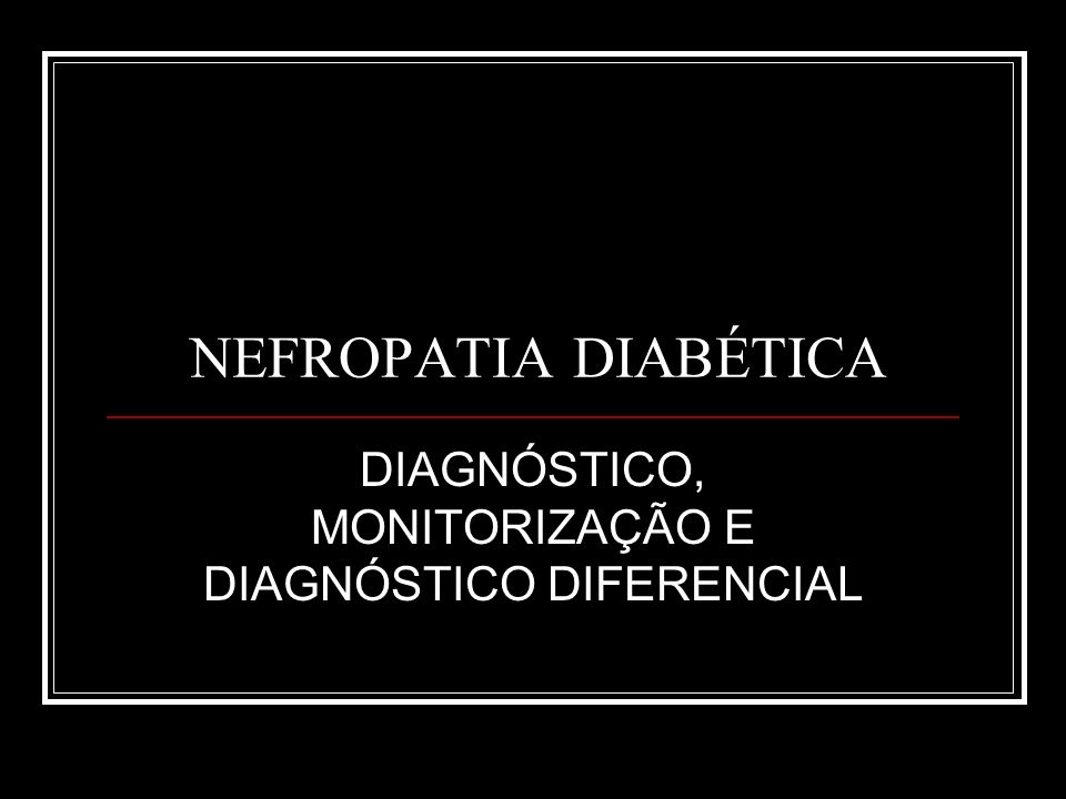 DIAGNÓSTICO, MONITORIZAÇÃO E DIAGNÓSTICO DIFERENCIAL