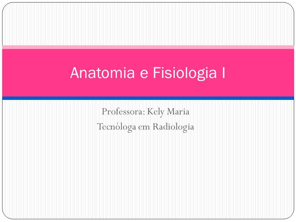 Anatomia e Fisiologia I