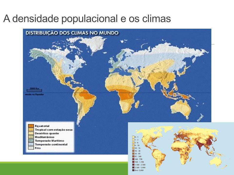 A densidade populacional e os climas