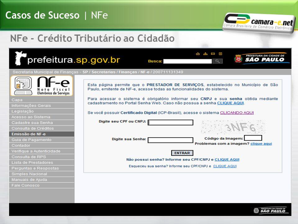 Casos de Suceso | NFe NFe - Crédito Tributário ao Cidadão