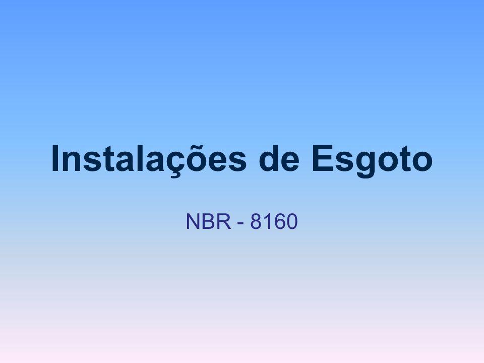 Instalações de Esgoto NBR - 8160