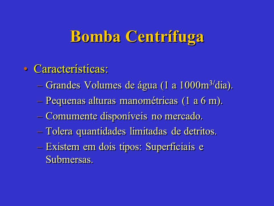 Bomba Centrífuga Características: